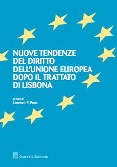 Nuove tendenze del diritto dell'Unione Europea dopo il trattato di Lisbona