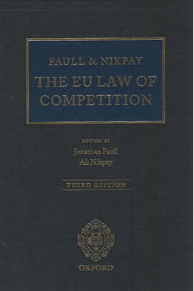Faull - Nikpay, The EU Law of Competition
