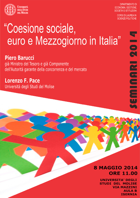 8 maggio 2014 - ore 11:00 - Conferenza del Prof. Piero Barucci - Coesione sociale, euro e Mezzogiorno - Università del Molise, sede di Isernia
